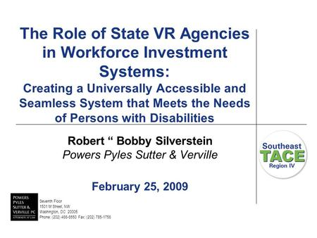 The Role of State VR Agencies in Workforce Investment Systems: Creating a Universally Accessible and Seamless System that Meets the Needs of Persons with.