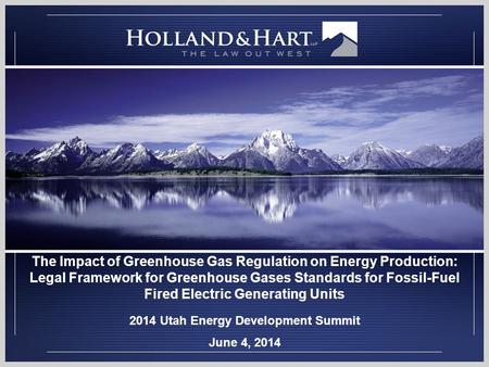 The Impact of Greenhouse Gas Regulation on Energy Production: Legal Framework for Greenhouse Gases Standards for Fossil-Fuel Fired Electric Generating.