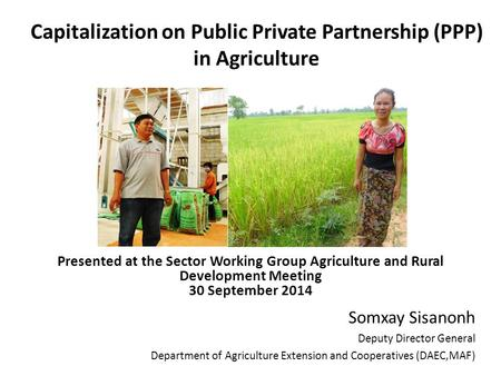 Capitalization on Public Private Partnership (PPP) in Agriculture
