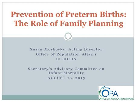 Prevention of Preterm Births: The Role of Family Planning