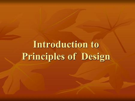 Introduction to Principles of Design. Basic Design Principles Contrast Contrast Repetition Repetition Alignment Alignment Proximity Proximity.