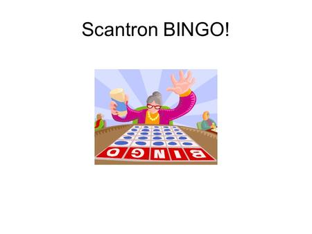 Scantron BINGO!. D A T A  FREE! Computer Adaptive Test Immediately Grades 2 to 8 Three Religion Reading Math Grades K to 2 SEM Score Scaled Score SIP.