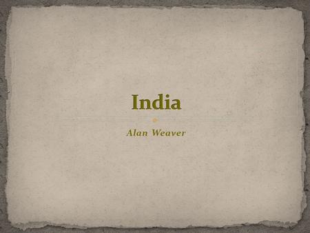 Alan Weaver. Colorful India Exciting India A Place for Staff to Hang Out.