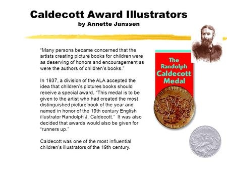 "Caldecott Award Illustrators by Annette Janssen ""Many persons became concerned that the artists creating picture books for children were as deserving of."