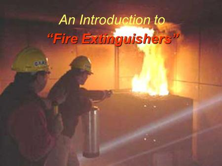 """Fire Extinguishers"" An Introduction to ""Fire Extinguishers"""