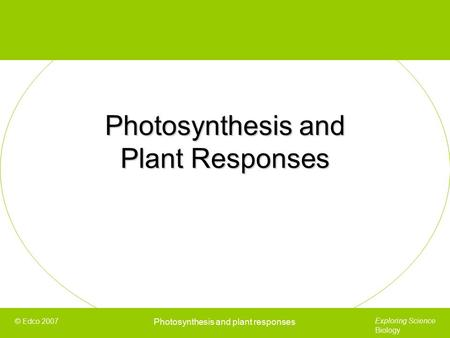 Photosynthesis and Plant Responses