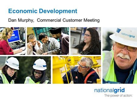 Economic Development Dan Murphy, Commercial Customer Meeting.