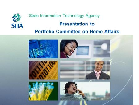 State Information Technology Agency Presentation to Portfolio Committee on Home Affairs.