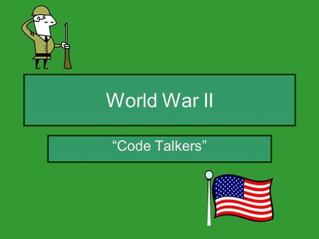 "World War II ""Code Talkers"". Who the Navajos were: Their tribes were located in Utah, Arizona, and New Mexico. Navajo children were forbidden to speak."