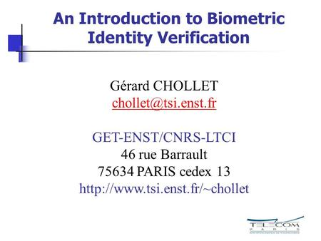 An Introduction to Biometric Identity Verification