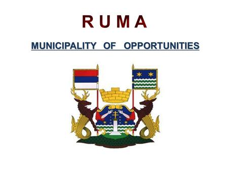 MUNICIPALITY OF OPPORTUNITIES. M UNICIPALITY P ROFILE ⇨ Area: 582 kм 2 ⇨ Population: 54,141 ⇨ 17 communities ⇨ 74% agricultural area, 13% forests, 13%