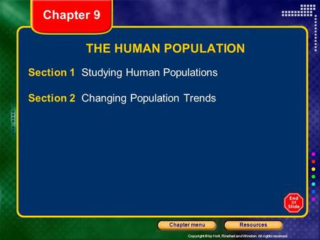 Chapter 9 THE HUMAN POPULATION Section 1 Studying Human Populations