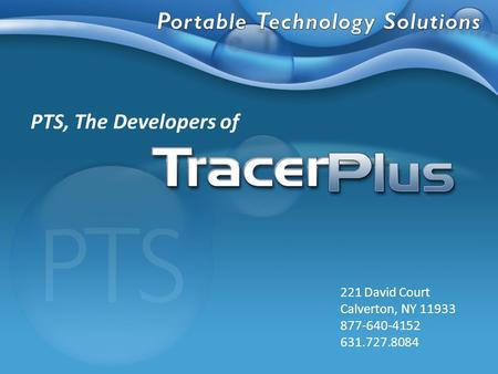 PTS, The Developers of 221 David Court Calverton, NY 11933 877-640-4152 631.727.8084.