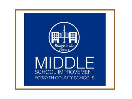 April 2008. Our Purpose Create and implement recommendations that will provide consistent direction and focus for middle school education that result.