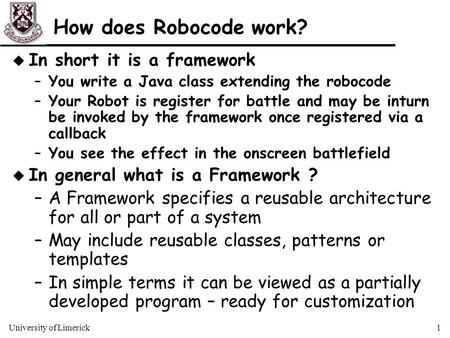 How does Robocode work? In short it is a framework