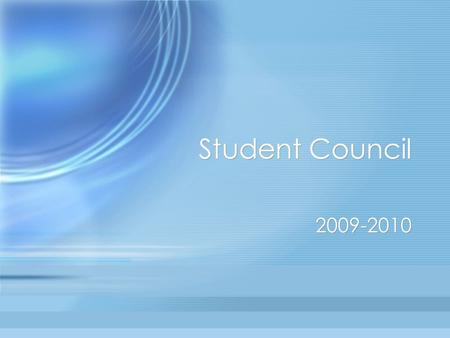 Student Council 2009-2010. Advisors Mrs. Good –Room 414 Mrs. Kirby –Room 233 Mrs. Good