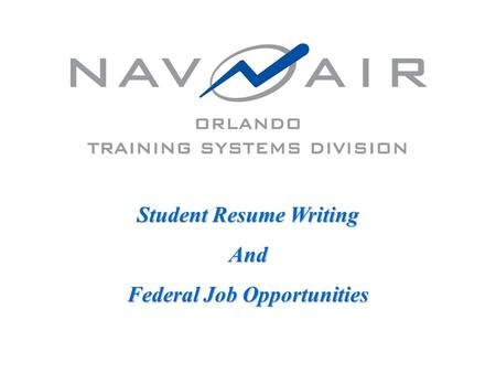 Student Resume Writing And Federal Job Opportunities.