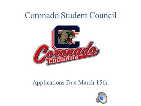 Coronado Student Council Applications Due March 15th.