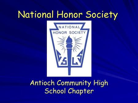 National Honor Society Antioch Community High School Chapter.
