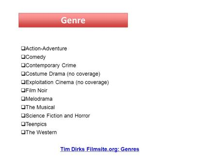 Genre  Action-Adventure  Comedy  Contemporary Crime  Costume Drama (no coverage)  Exploitation <strong>Cinema</strong> (no coverage)  Film Noir  Melodrama  The.