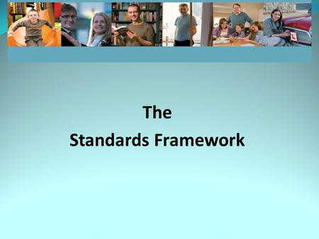 The Standards Framework. Outline of Presentation The Standards Framework AGM Motion The Rationale for Adopting the Framework Paths to Recognition Continuing.