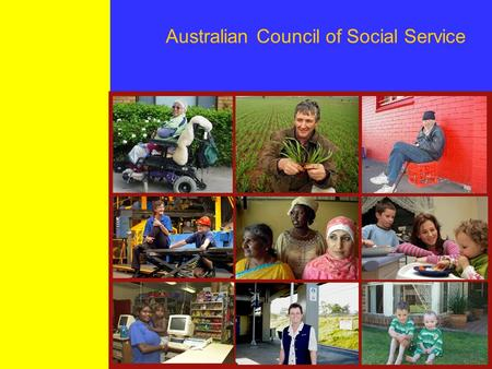 Australian Council of Social Service. Who is ACOSS The Australian Council of Social Service (ACOSS) is the peak council of the community services and.