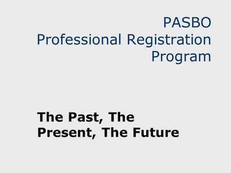 PASBO Professional Registration Program