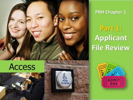 PRH Chapter 1 Part 1: Applicant File Review Access.
