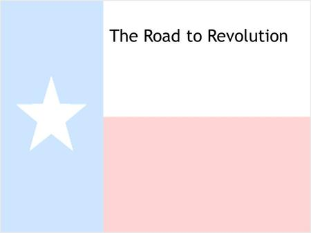 The Road to Revolution.