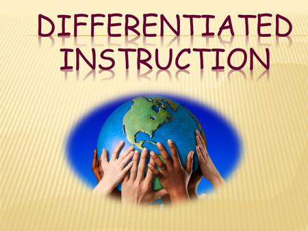 Differentiation is responsive teaching rather than one-size-fits-all teaching. Tomlinson, C.A.,Teach Me Teach My Brain.