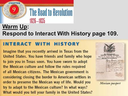 Warm Up: Respond to Interact With History page 109.
