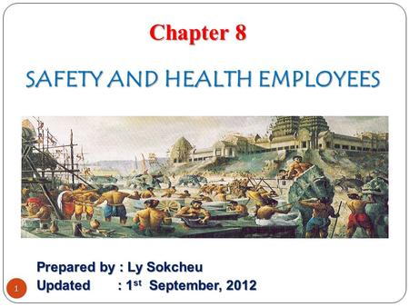 SAFETY AND HEALTH EMPLOYEES