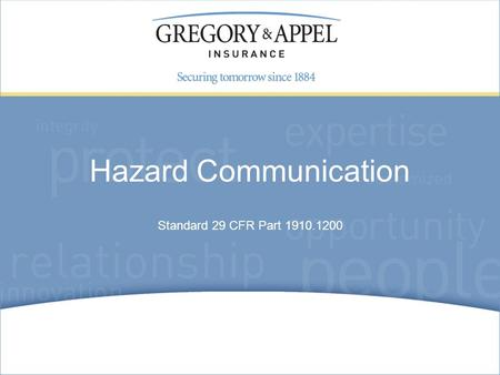 Standard 29 CFR Part 1910.1200 Hazard Communication.