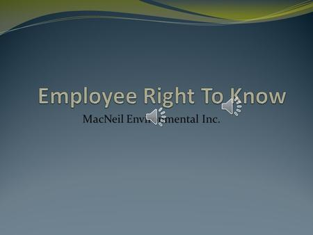 MacNeil Environmental Inc. Short or Long Term Negative Health Effects.