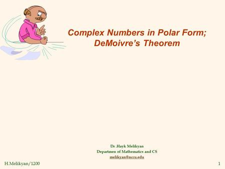 Complex Numbers in Polar Form; DeMoivre's Theorem
