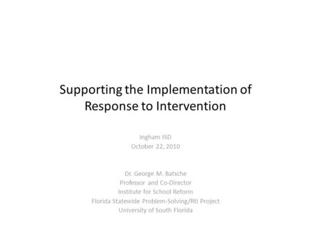 Supporting the Implementation of Response to Intervention