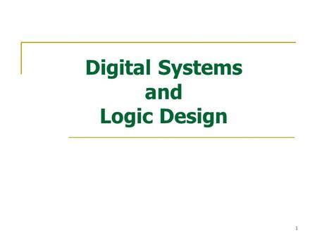 Digital Systems and Logic Design