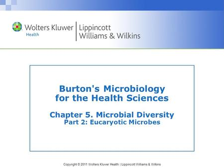 Burton's Microbiology for the Health Sciences Chapter 5