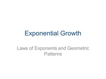 Exponential Growth Laws of Exponents and Geometric Patterns.