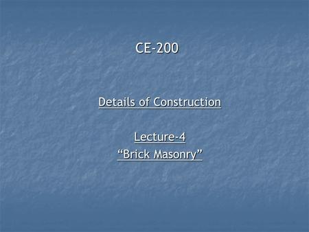 "Details of Construction Lecture-4 ""Brick Masonry"""