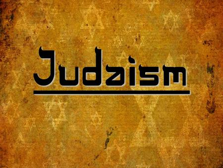 "Judaism. Judaism is… ""A 4000 year old tradition…"" (Rabbi Harold Kushner, To Life) A ""covenant relationship"" between God and the Hebrew people A celebration."