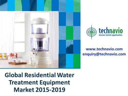 Global Residential Water Treatment Equipment Market 2015-2019.