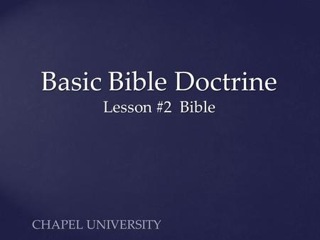 Basic Bible Doctrine Lesson #2 Bible