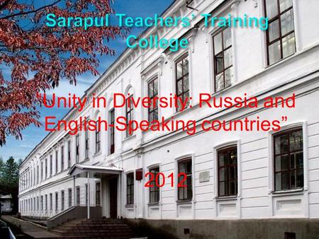"""Unity in Diversity: Russia and English-Speaking countries"" 2012."