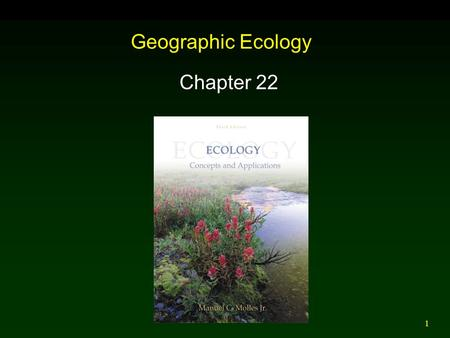 1 Geographic Ecology Chapter 22. 2 Outline Introduction Island Area, Isolation, and Species Richness  Terrestrial  Aquatic Equilibrium Model of Island.