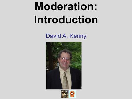 Moderation: Introduction