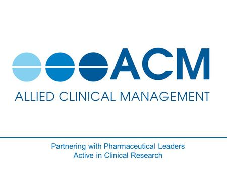 Partnering with Pharmaceutical Leaders Active in Clinical Research