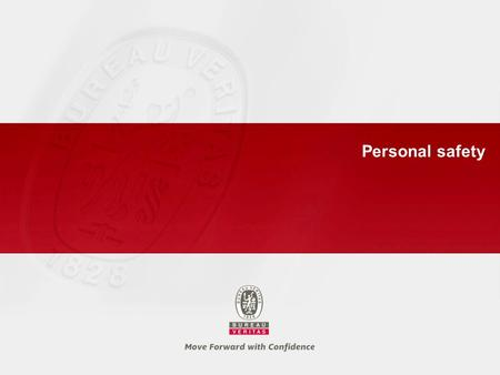 Personal safety. 2 Personal Safety General precautions ► Read carefully the personal safety instructions which are available in TNS 01 Annex 7. ► The.