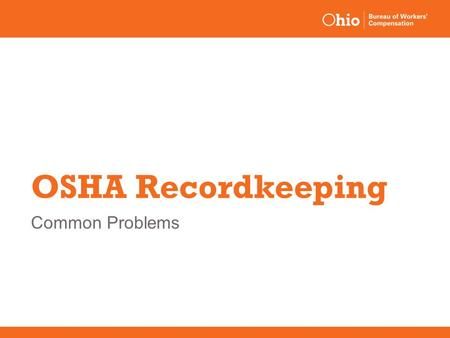 OSHA Recordkeeping Common Problems.