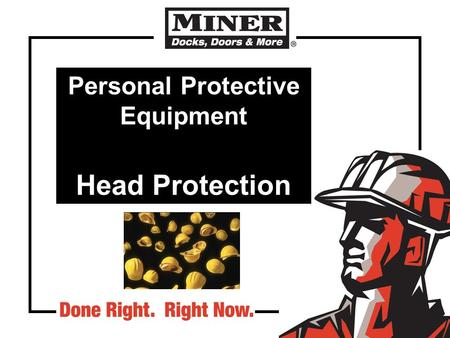 Personal Protective Equipment Head Protection